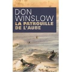LA PATROUILLE DE L'AUBE – Don Winslow