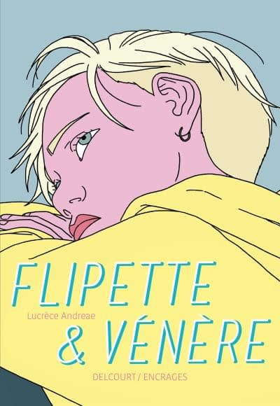 FLIPETTE & VENERE – Lucrèce Andreae