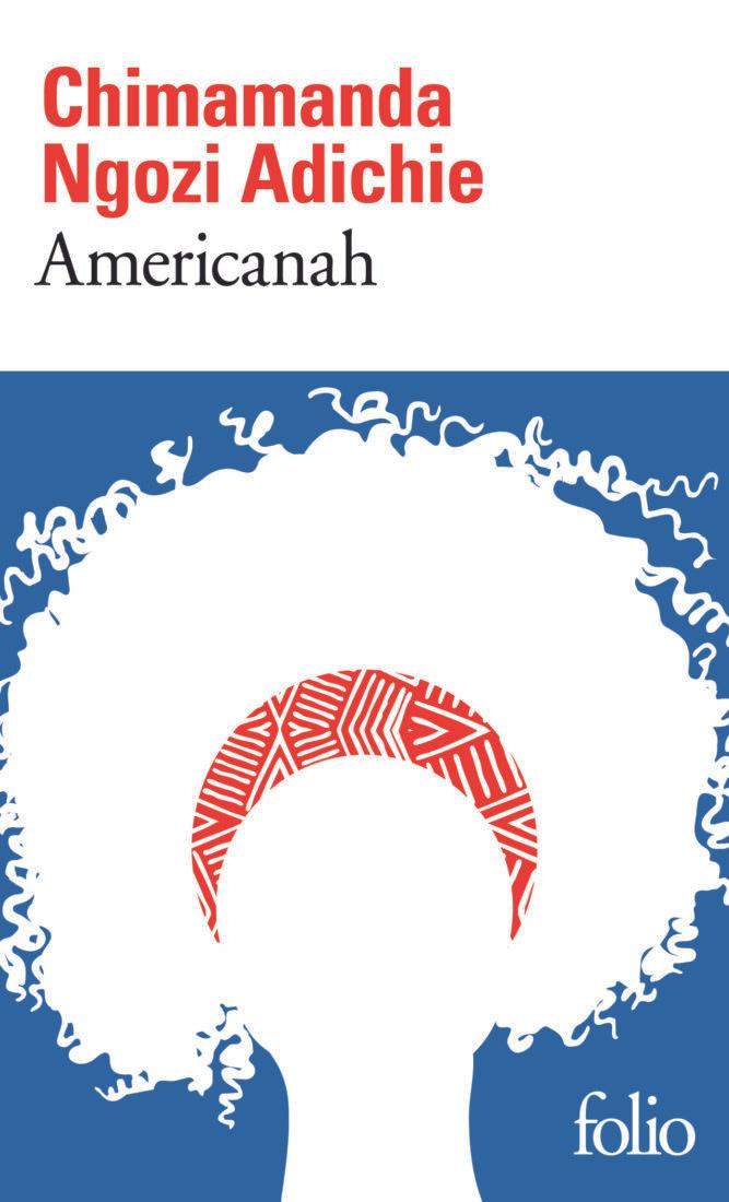 AMERICANAH – Chimamanda Ngonzi Adichie