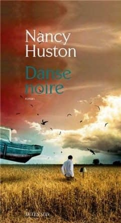 DANSE NOIRE – Nancy Huston