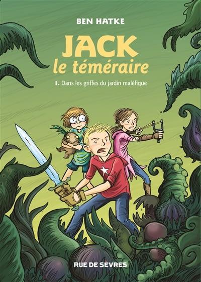 JACK LE TÉMÉRAIRE / BEN HATKE
