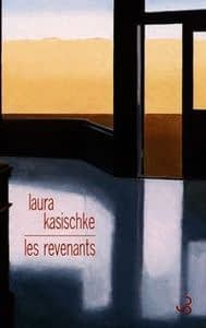 LES REVENANTS – Laura Kasischke