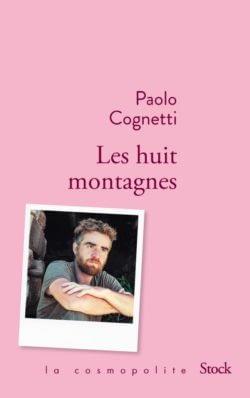 LES HUIT MONTAGNES – PAOLO COGNETTI