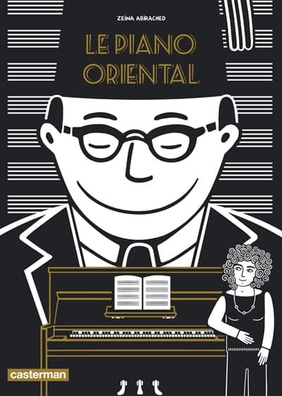 LE PIANO ORIENTAL – Zeina Abirached