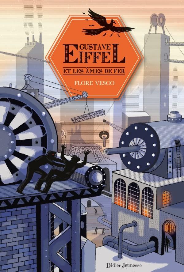 GUSTAVE EIFFEL & LES ÂMES DE FER – Flore Vesco