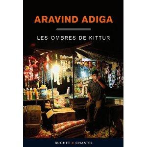 LES OMBRES DU KITTUR – Aravind Adiga