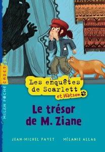 LES ENQUETES DE SCARLETT ET WATSON (TOME 1) – Jean-Michel Payet