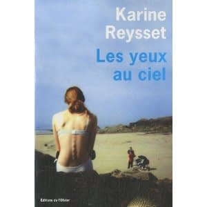 LES YEUX AU CIEL – Karine Reysset