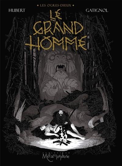 LE GRAND HOMME – Bertrand Gatignol & Hubert