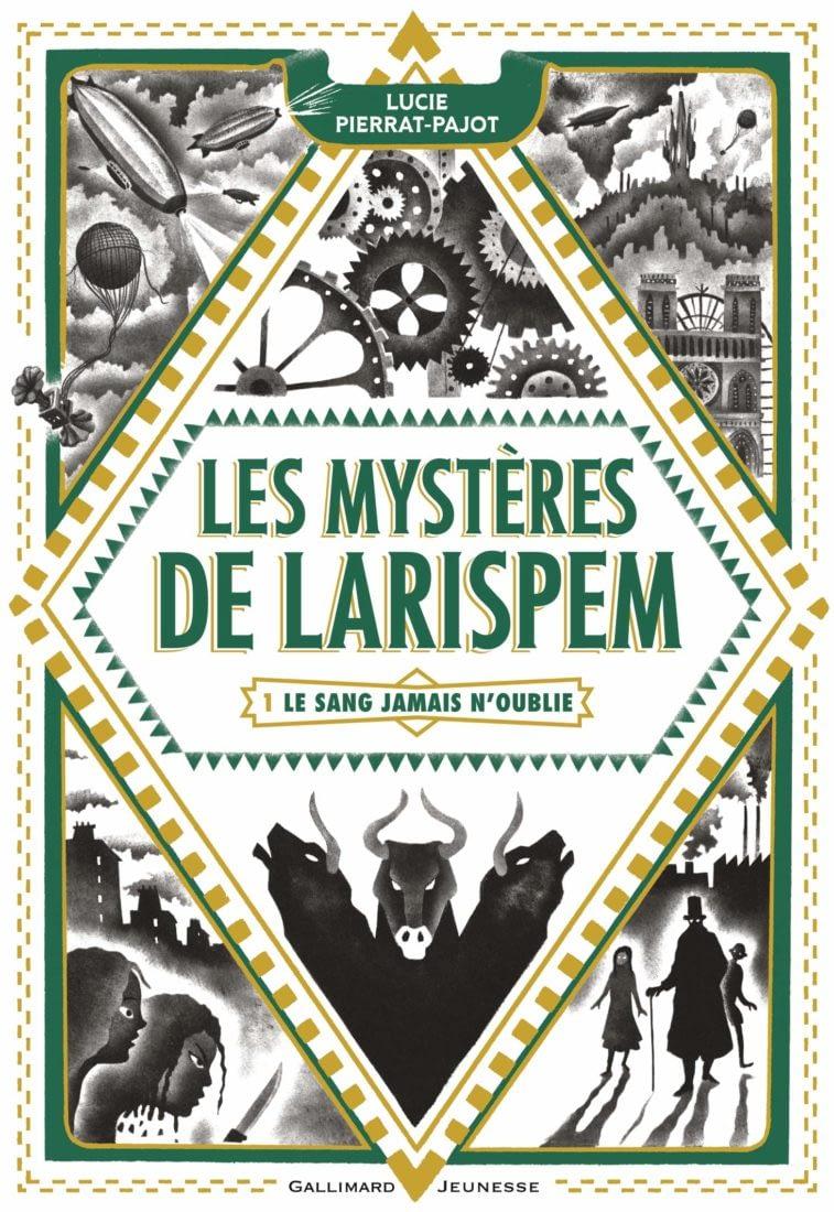 Les mystères de Larispem – T.1 Le sang jamais n'oublie/Lucie Pierrat-Pajot