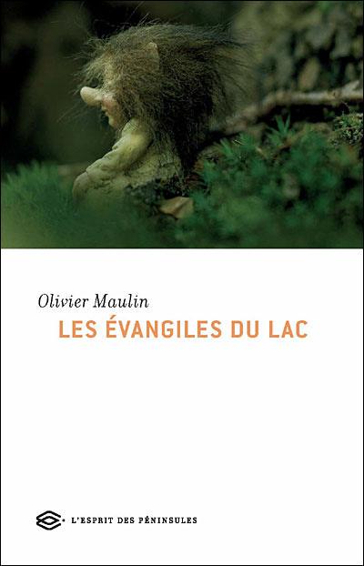 LES ÉVANGILES DU LAC – Olivier Maulin
