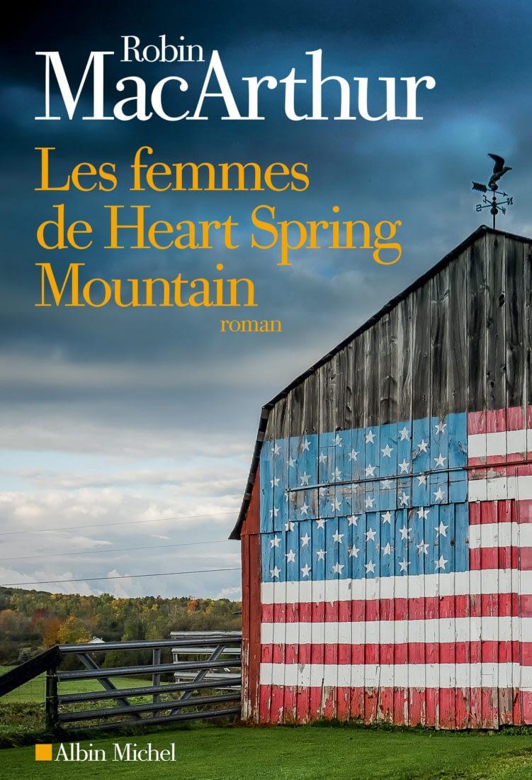 LES FEMMES DE HEART SPRING MOUNTAIN – ROBIN MCARTHUR