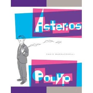ASTERIOS POLYP – David Mazzucchelli