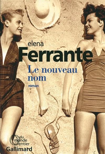 LE NOUVEAU NOM (l'amie prodigieuse 2) – Elena Ferrante