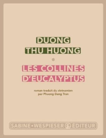 LES COLLINES D'EUCALYPTUS – Duong Thu Huong