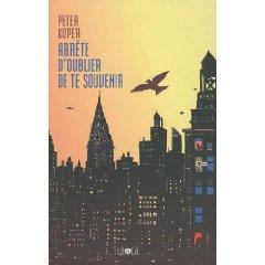 ARRETE D'OUBLIER DE TE SOUVENIR – Peter Kuper