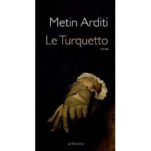 LE TURQUETTO – Metin Arditi