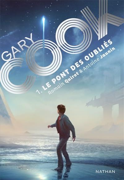 GARY COOK T.1: LE PONT DES OUBLIES – ANTOINE JAUNIN ET ROMAIN QUIROT