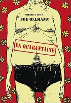 EN QUARANTAINE – Joe OLLMANN