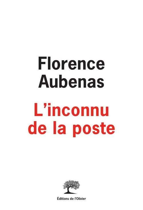L'INCONNU DE LA POSTE – Florence Aubenas