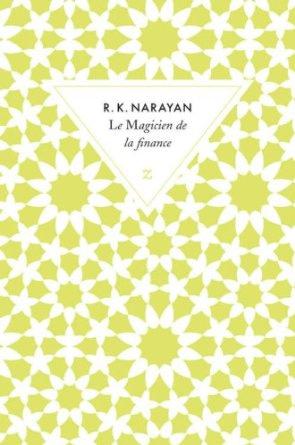 LE MAGICIEN DE LA FINANCE – R.K Narayan