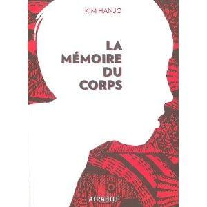 LA MEMOIRE DU CORPS – Kim Hanjo