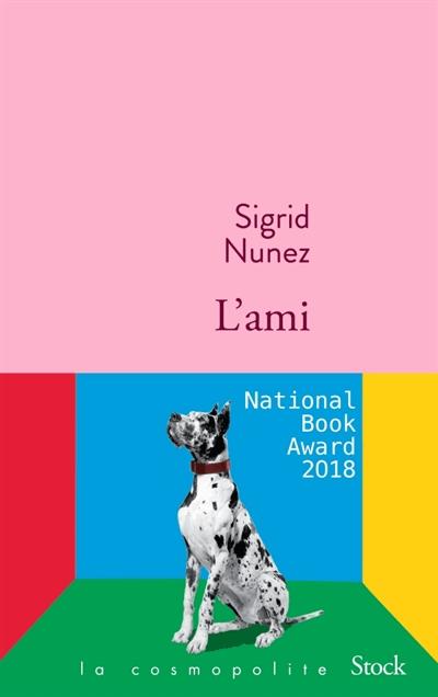 L'AMI – Sigrid Nunez