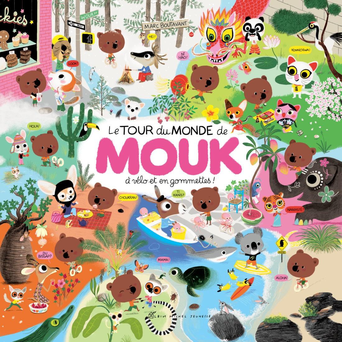 LE TOUR DU MONDE DE MOUK – M. Boutavant & A. Weiss