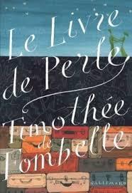 LE LIVRE DE PERLE – Timothée de Fombelle