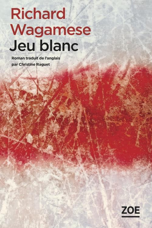 JEU BLANC – RICHARD WAGAMESE
